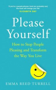 Please yourself by Emma reed Turrell