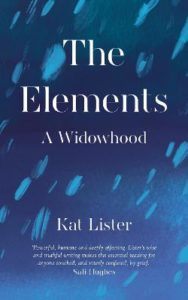 The Elements A Widowhood book cover